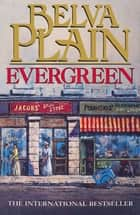 Evergreen - Werner Family Saga, Book 1 ebook by Belva Plain