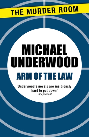 Arm of the Law ebook by Michael Underwood