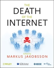 The Death of the Internet ebook by Markus Jakobsson