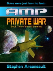 AMP Private War ebook by Stephen Arseneault