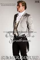One Shot for a Gentleman ebook by Summer Hanford