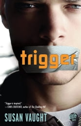 Trigger ebook by Susan Vaught