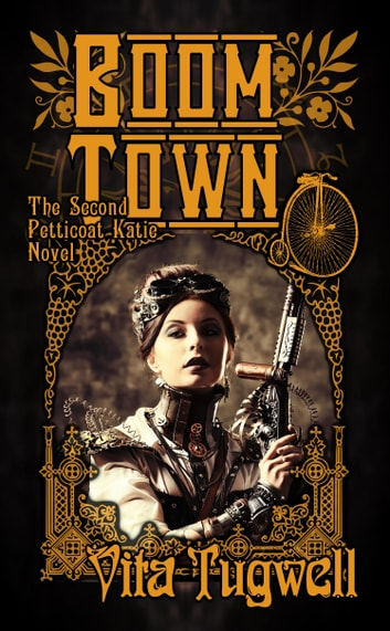 Boom Town - The Second Petticoat Katie Novel ebook by Vita Tugwell