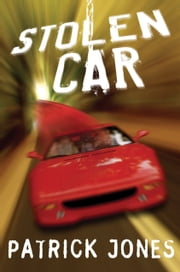Stolen Car ebook by Patrick Jones