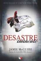 Desastre iminente - Belo desastre - vol. 2 ebook by Jamie McGuire