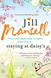 Staying at Daisy's ebook by Jill Mansell