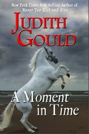 A Moment in Time ebook by Judith Gould