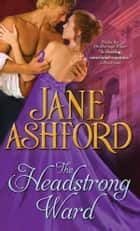 The Headstrong Ward ebook by