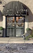 Sweet Nothings ebook by Megan Derr