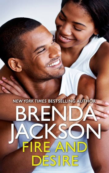 Fire and Desire ebook by Brenda Jackson