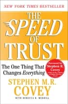 The SPEED of Trust ebook by Stephen M.R. Covey,Rebecca R. Merrill,Stephen R. Covey
