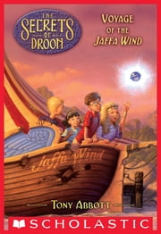 Voyage of the Jaffa Wind (The Secrets of Droon #14) ebook by Tony Abbott,David Merrell