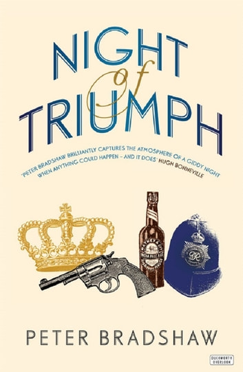 Night of Triumph ebook by Peter Bradshaw