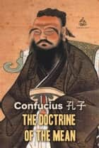 The Doctrine of the Mean ebook by