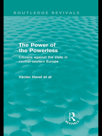 vaclav havel essay the power of the powerless The essay first appeared in prague in a saynizdat collection called the natural  the power of the powerless  most recently in václav havel or living in.