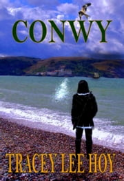Conwy ebook by Tracey Lee Hoy