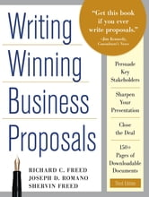 Writing Winning Business Proposals, Third Edition ebook by Richard Freed,Shervin Freed,Joe Romano