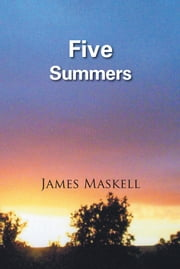 Five Summers ebook by James Maskell