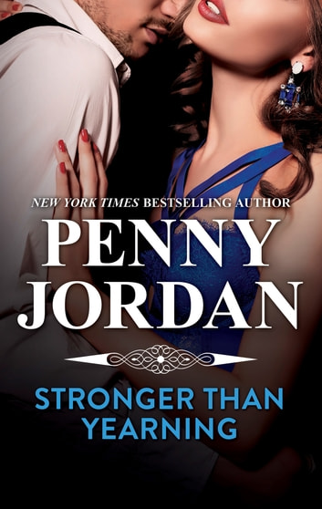 Stronger Than Yearning ebook by Penny Jordan