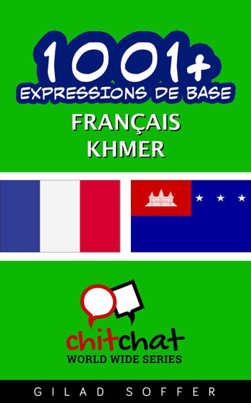 1001+ Expressions de Base Français - Khmer ebook by Gilad Soffer