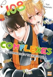 108 Complexes - 108 Complexes / The First Bell ebook by Yuri Takayoshi