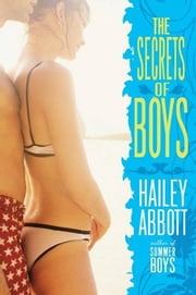The Secrets of Boys ebook by Hailey Abbott