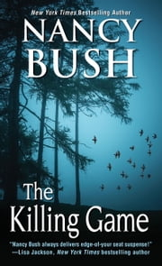 The Killing Game ebook by Nancy Bush