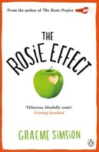The Rosie Effect ekitaplar by Graeme Simsion