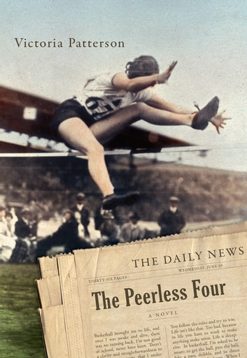 The Peerless Four - A Novel ebook by Victoria Patterson