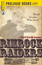 Rimrock Raiders ebook by Bradford Scott