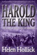 Harold the King ebook by Helen Hollick