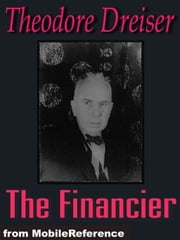 The Financier (Mobi Classics) ebook by Theodore Dreiser