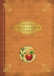 Lughnasadh - Rituals, Recipes & Lore for Lammas ebook by Llewellyn,Melanie Marquis