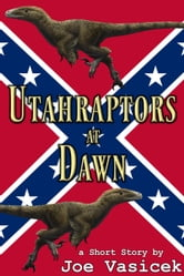 Utahraptors at Dawn ebook by Joe Vasicek