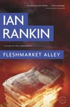 Fleshmarket Alley ebook by Ian Rankin