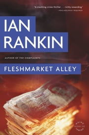 Fleshmarket Alley - An Inspector Rebus Novel ebook by Ian Rankin