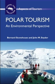 Polar Tourism ebook by STONEHOUSE, Bernard, SNYDER, John M.