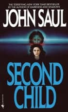 Second Child ebook by John Saul