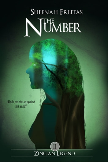 The Number (Zincian Legend #2) ebook by Sheenah Freitas