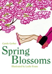 Spring Blossoms ebook by Carole Gerber