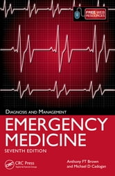 Emergency Medicine - Diagnosis and Management, 7th Edition ebook by Anthony FT Brown,Mike Cadogan
