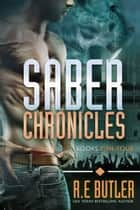 Saber Chronicles Volume One ebook by