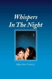 Whispers In The Night ebook by Mary Ann Francis