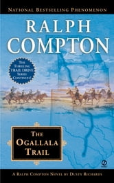 Ralph Compton The Ogallala Trail ebook by Ralph Compton,Dusty Richards