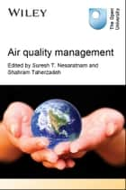 Air Quality Management ebook by Suresh Nesaratnam,Shahram Taherzadeh