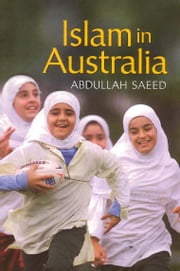 Islam in Australia ebook by Abdullah Saeed