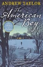 The American Boy ebook by Andrew Taylor