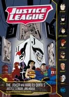 The Joker and Harley Quinn's Justice League Jailhouse ebook by Louise Simonson, Tim Levins