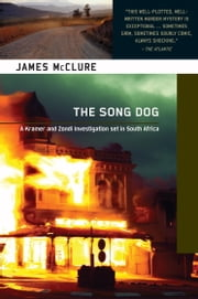 The Song Dog ebook by James McClure