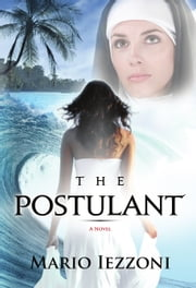 The Postulant ebook by Mario Iezzoni